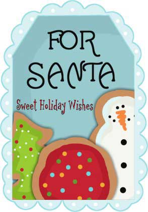 For Santa Cookies & Milk - Sweet Holiday Wishes Printable Tag - NorthPoleChristmas.com