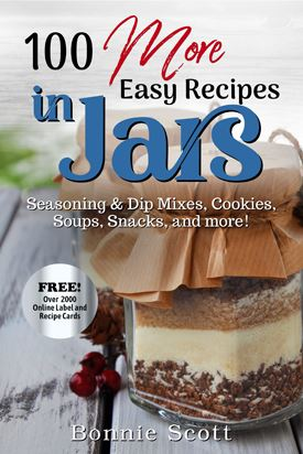100 More Easy Recipes in Jars - Recipes in Jars