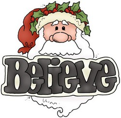 Believe - Santa Quote
