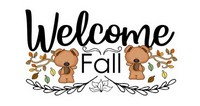 Fall Sayings - Welcome Fall