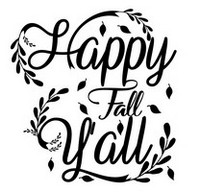 Fall Sayings - Happy Fall Ya'll