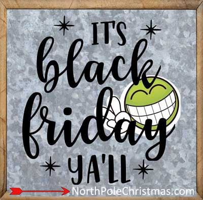 13 Black Friday Quotes, Black Friday Sayings - Print, Download at NorthPoleChristmas.com