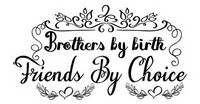 Brothers by Birth Saying