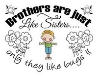 Brothers Like Sisters Saying