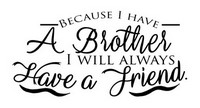 Brother / Friend Quote