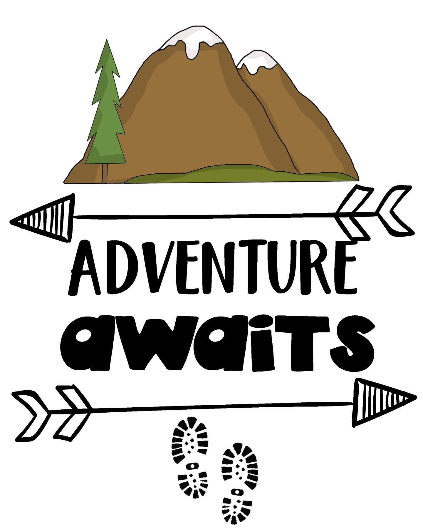 Wilderness Sayings - Adventure Awaits - Adventure Sign