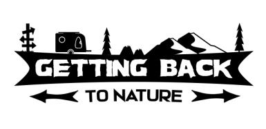 Outdoor Quote - Getting Back To Nature - Camping Out