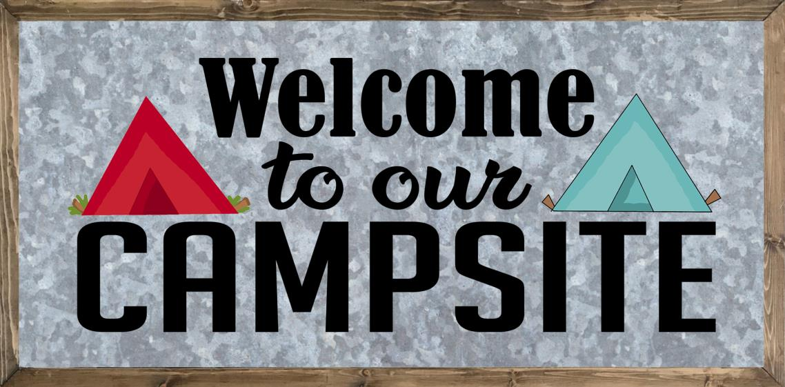 Camping Sayings - Welcome to Campsite - Camping Slogans