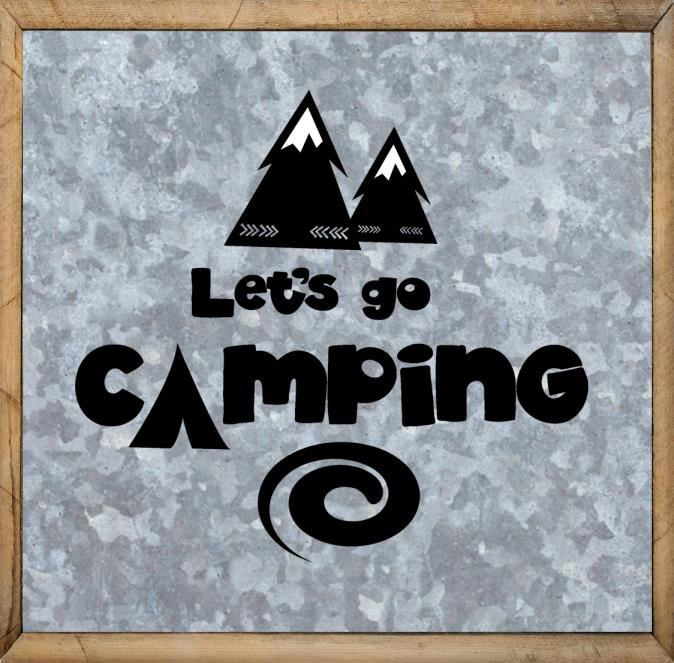 Camping Sayings - Let's Go Camping - Free Camping Sign