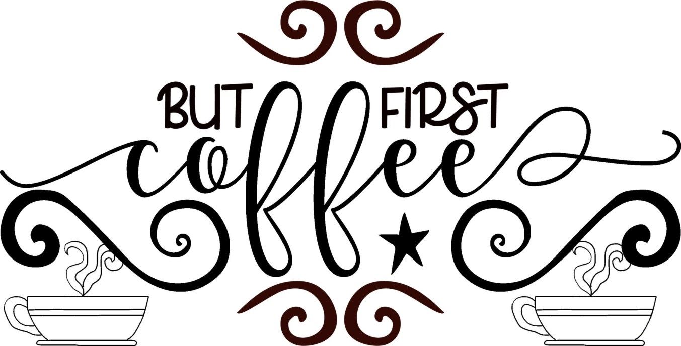 Coffee Sayings with Images - Instant Download Graphics