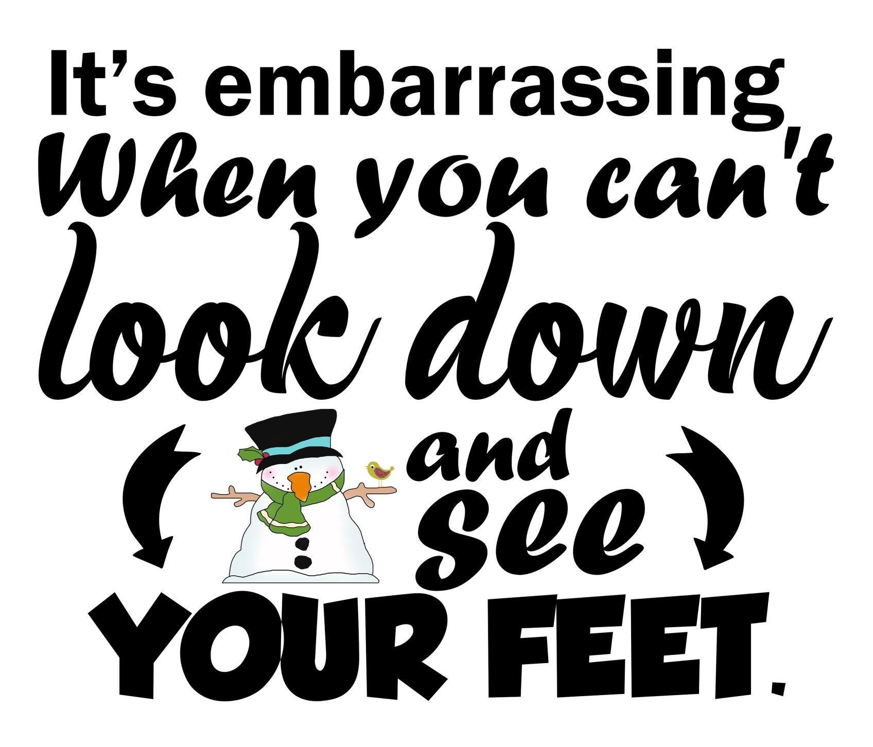 Christmas Quotes , Snowman SVG, Sayings Christmas Sayings