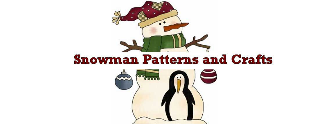 Snowman Patterns and Crafts